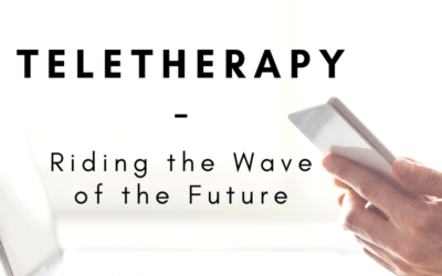 Teletherapy – Riding the Wave of the Future